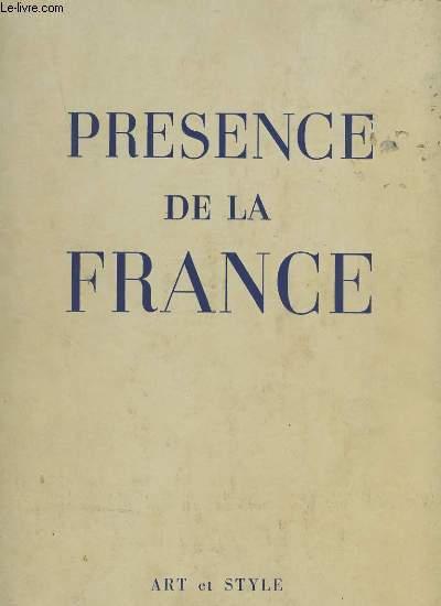 PRESENCE DE LA FRANCE.