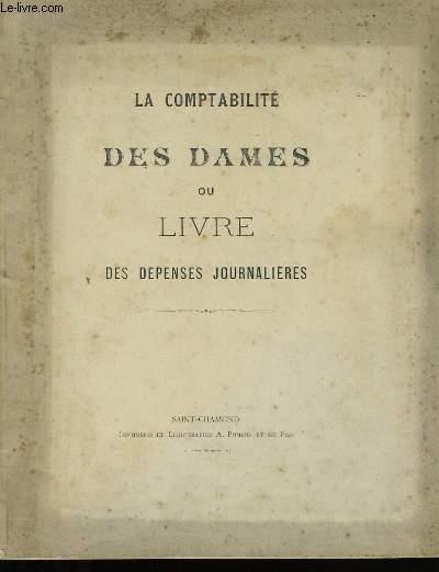 LA COMPTABILITE DES DAMES OU LIVRE DES DEPENSES JOURNALIERES.