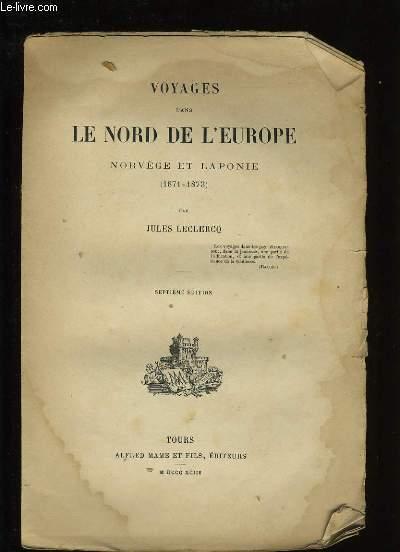 VOYAGES DANS LE NORD DE L'EUROPE. NORVEGE ET LAPONIE.