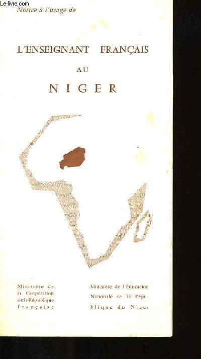 L'ENSEIGNANT FRANCAIS AU NIGER.