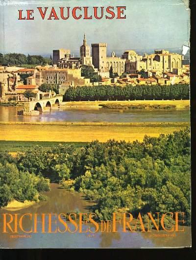 RICHESSES DE FRANCE N°56. LE VAUCLUSE.