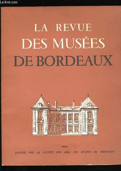LA REVUE DES MUSEES DE BORDEAUX.
