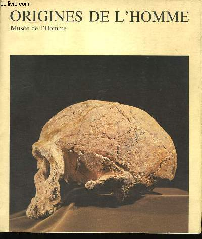 LES ORIGINES DE L'HOMME.