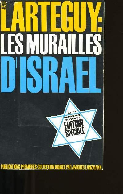LES MURAILLES D'ISRAEL.