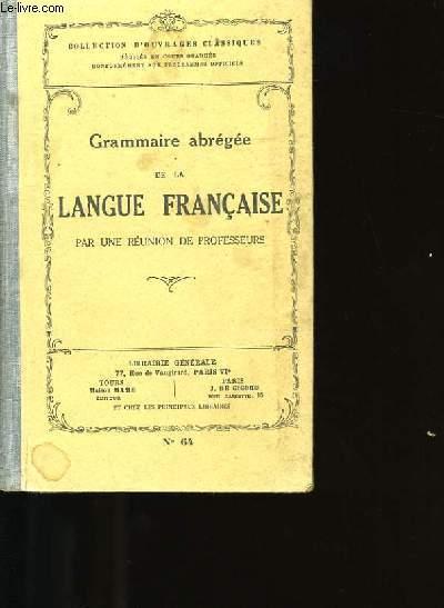 GRAMMAIRE ABREGEE DE LA LANGUE FRANCAISE.N°64.