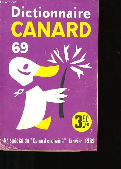 DICTIONNAIRE CANARD 69.