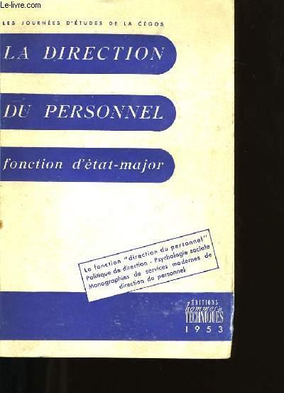 LA DIRECTION DU PERSONNEL COMME FONCTION D'ETAT-MAJOR.