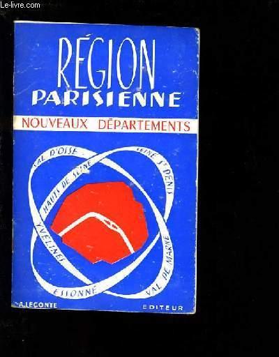 REGION PARISIENNE. NOUVEAUX DEPARTEMENTS.