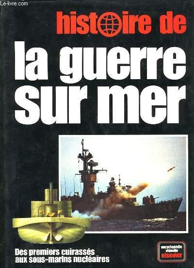 HISTOIRE DE LA GUERRE SUR MER.