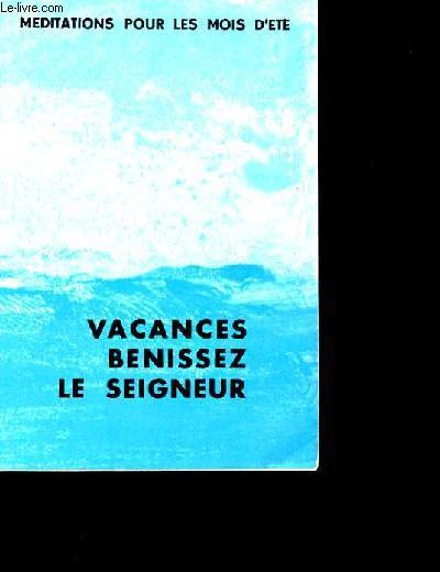 VACANCES BENISSEZ LE SEIGNEUR.