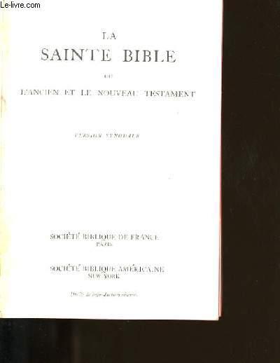 LA SAINTE BIBLE OU L'ANCIEN ET LE NOUVEAU TESTAMENT.