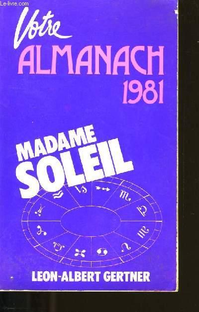 ALMANACH ASTROLOGIQUE. MADAME SOLEIL. 1981