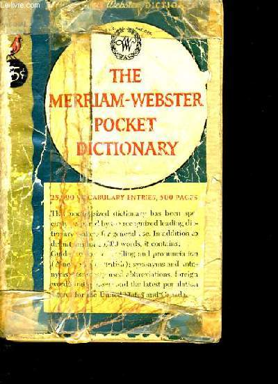 THE MERRIAM - WEBSTER POCKET DICTIONARY.