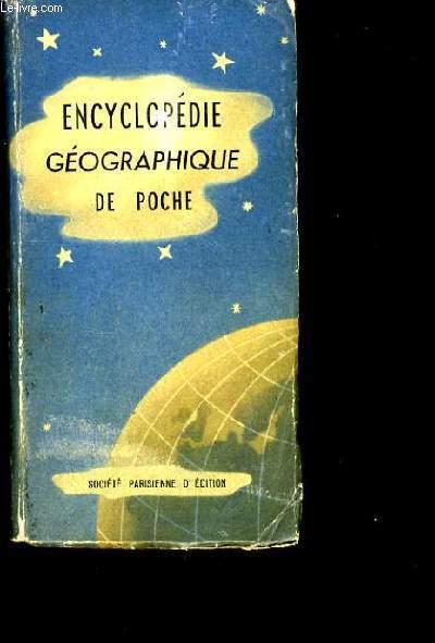ENCYCLOPEDIE GEOGRAPHIQUE DE POCHE.