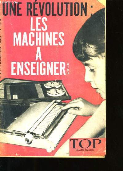 UNE REVOLUTION LES MACHINES A ENSEIGNER N°312.