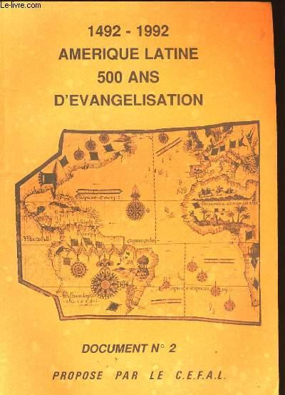 AMERIQUE LATINE 500 ANS D'EVANGELISATION 1492-1992. DOCUMENT N°2.
