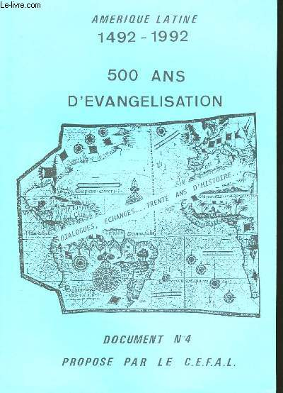 500 ANS D'EVANGELISATION 1492-1992. DOCUMENT N°4.