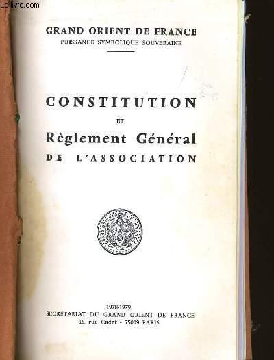 CONSTITUTION ET REGLEMENT GENERAL DE L'ASSOCIATION.