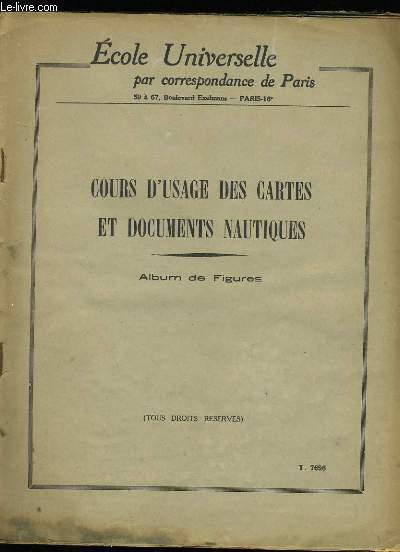 COURS D'USAGE DES CARTES ET DOCUMENTS NAUTIQUES.