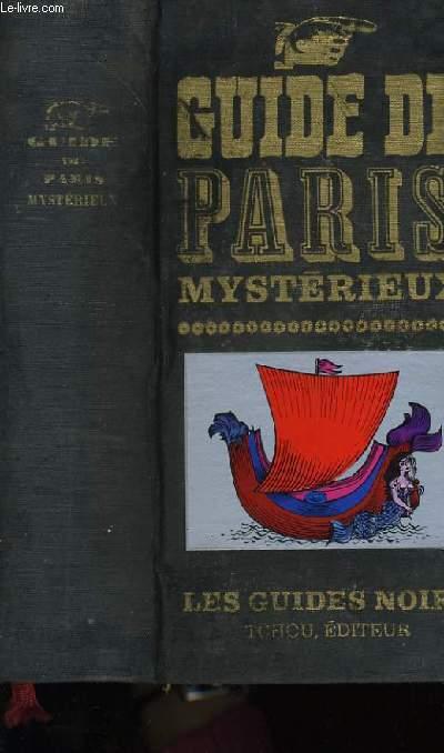 GUIDE DE PARIS MYSTERIEUX.