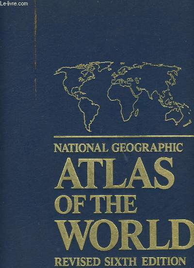 NATIONAL GEOGRAPHIC. ATLAS OF THE WORLD.
