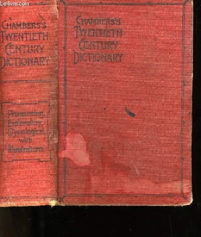 CHAMBERS'S TWENTIETH CENTURY DICTIONARY.