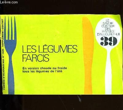 LE SAVOIR CUISINER DES FEMMES D'AUJOURD'HUI N° 39. LES LEGUMES FARCIS.