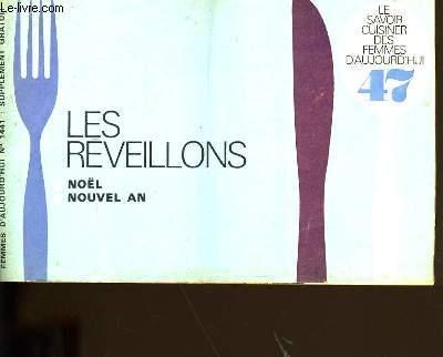 LE SAVOIR CUISINER DES FEMMES D'AUJOURD'HUI N° 47. LES REVEILLONS.