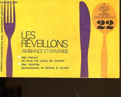 LE SAVOIR CUISINER DES FEMMES D'AUJOURD'HUI N° 22. LES REVEILLONS. AMBIANCE ET FANTAISIE.