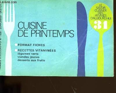 LE SAVOIR CUISINER DES FEMMES D'AUJOURD'HUI N° 31. CUISINE DE PRINTEMPS.
