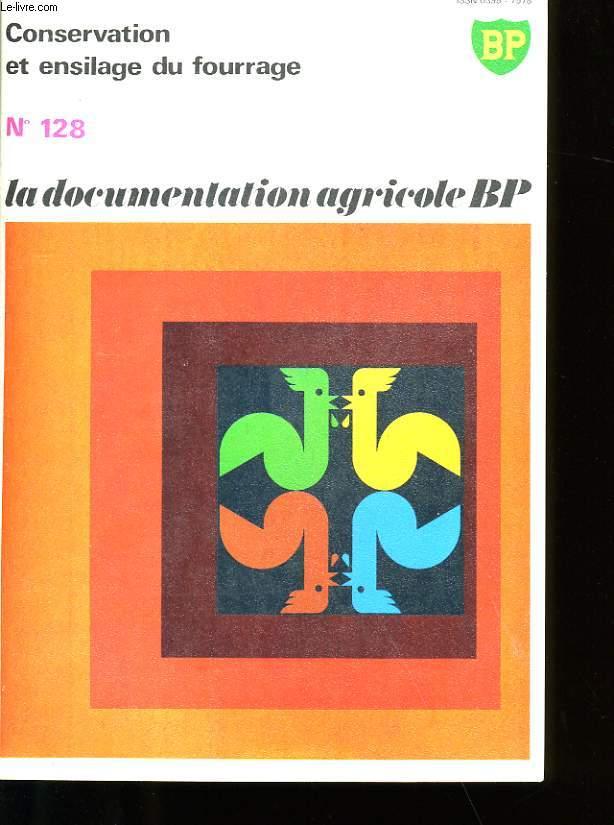 CONSERVATION ET ENSILAGE DU FOURAGE. N°128.