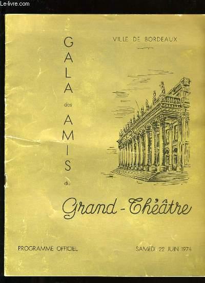 GALA DES AMIS DU GRAND - THEATRE.