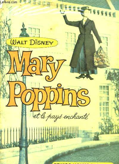 MARY POPPINS ET LE PAYS ENCHANTE.