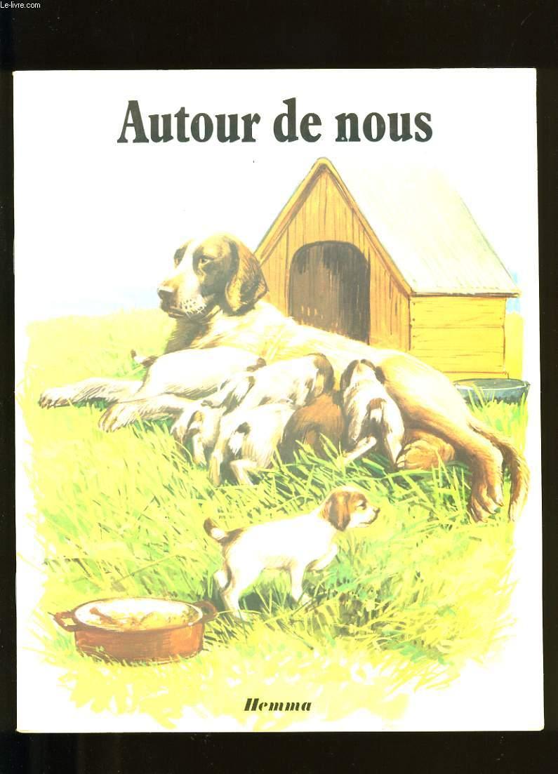AUTOUR DE NOUS.