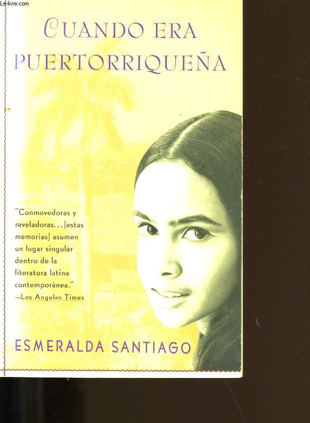 esmeralda santiago cuando era puertorriqueña resumen