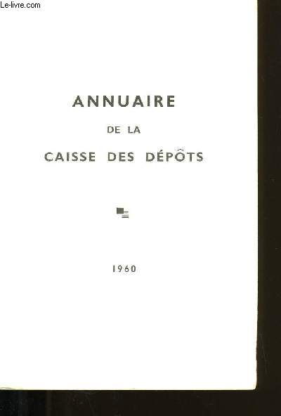 ANNUAIRE DE LA CAISSE DES DEPOTS.