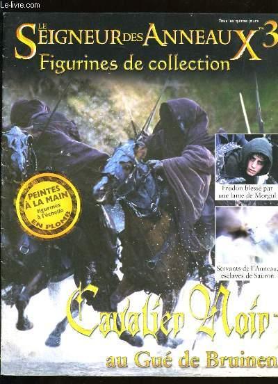LE SEIGNEUR DES ANNEAUX N°3. SANS LA FIGURINE DE COLLECTION.