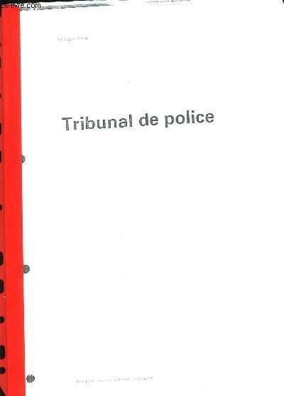 TRIBUNAL DE POLICE.