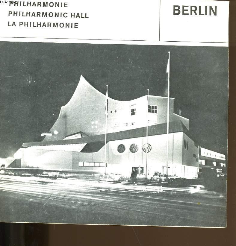 LA PHILHARMONIE. BERLIN.