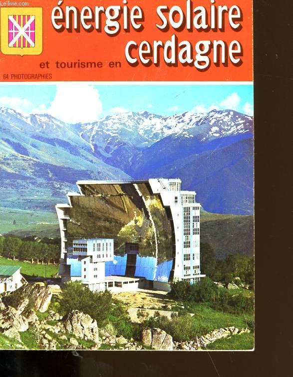 TOURISME ET ENERGIE SOLAIRE EN CERDAGNE.