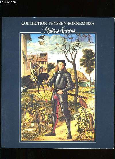 MAITRES ANCIENS. COLLECTION THYSSEN-BORNEMISZA.