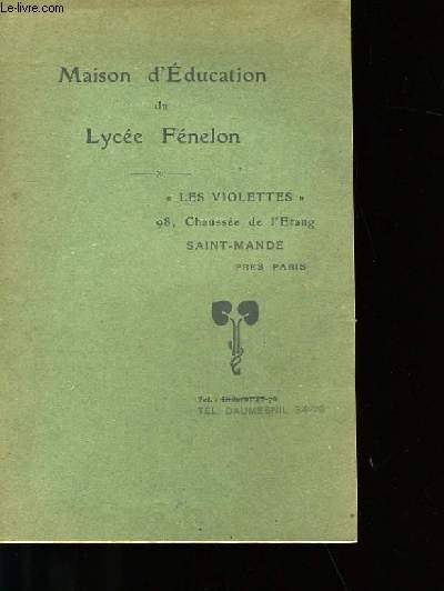 MAISON D'EDUCATION DU LYCEE FENELON.
