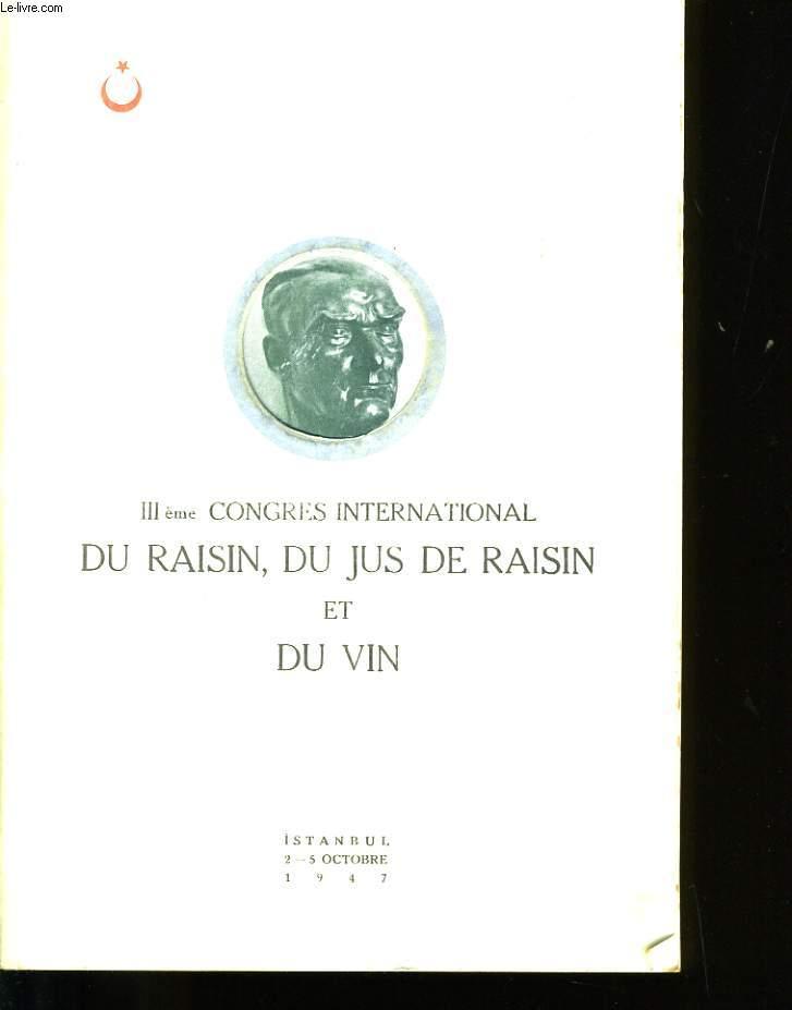 3ème CONGRES INTERNATIONAL DU RAISIN, DU JUS DE RAISIN ET DU VIN.