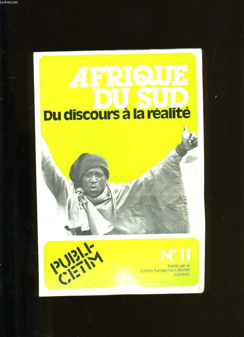AFRIQUE DU SUD. DU DISCOURS A LA REALITE. N°11.