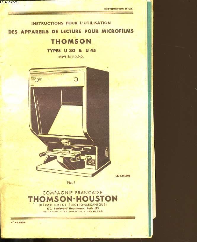 INSTRUCTIONS POUR L'UTILISATION DES APPAREILS DE LECTURE POUR MICROFILMS THOMSON.