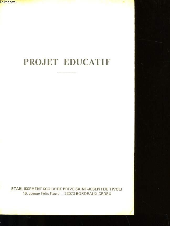 PROJET EDUCATIF.