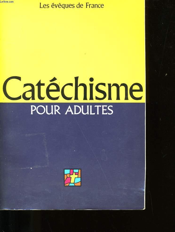 CATECHISME POUR ADULTES.