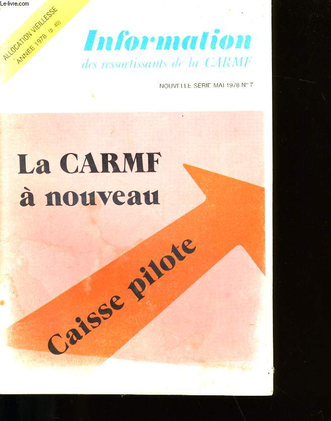 INFORMATION DES RESSORTISSANTS DE LA CARMF N°7.