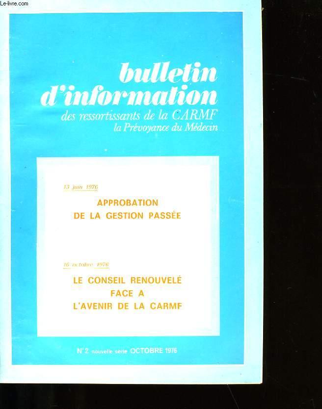 BULLETIN D' INFORMATION DES RESSORTISSANTS DE LA CARMF N°2.