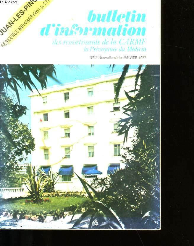 BULLETIN D' INFORMATION DES RESSORTISSANTS DE LA CARMF N°3.